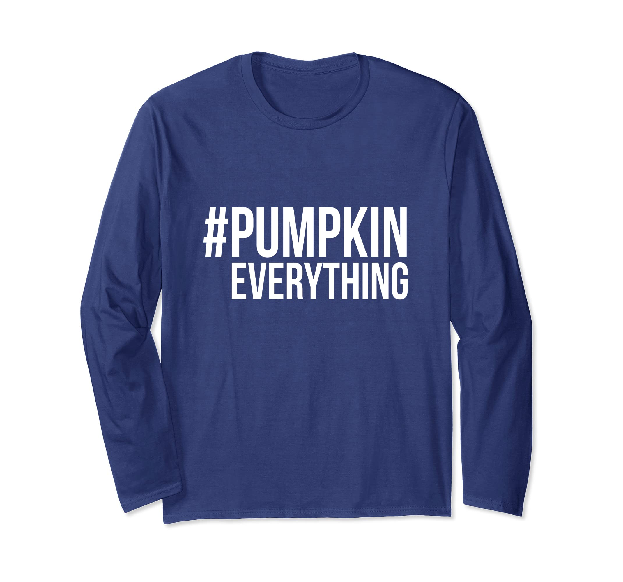#PumpkinEverything Long Sleeve T Shirt Hashtag Pumpkin-azvn