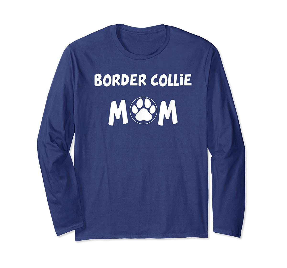 Perfect Dog Mother Gift | Border Collie Mom T-Shirt-Long Sleeve-Navy