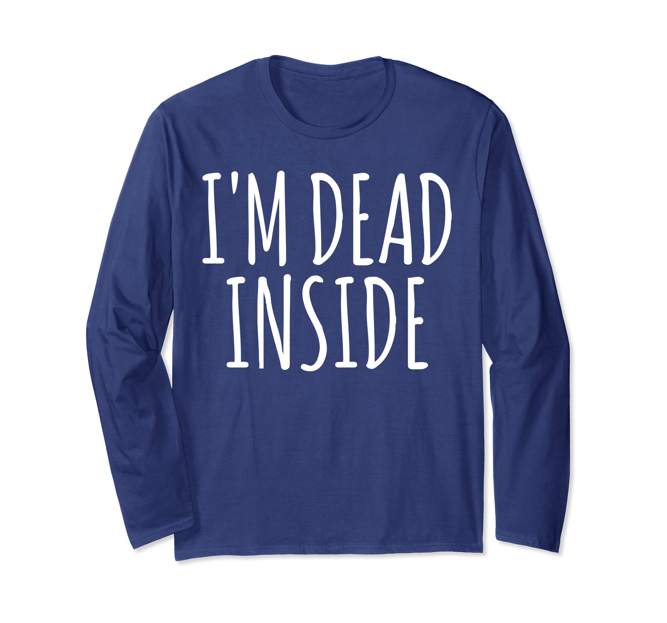 Lazy Funny Halloween Costume Shirt I'M DEAD INSIDE Gift-mt