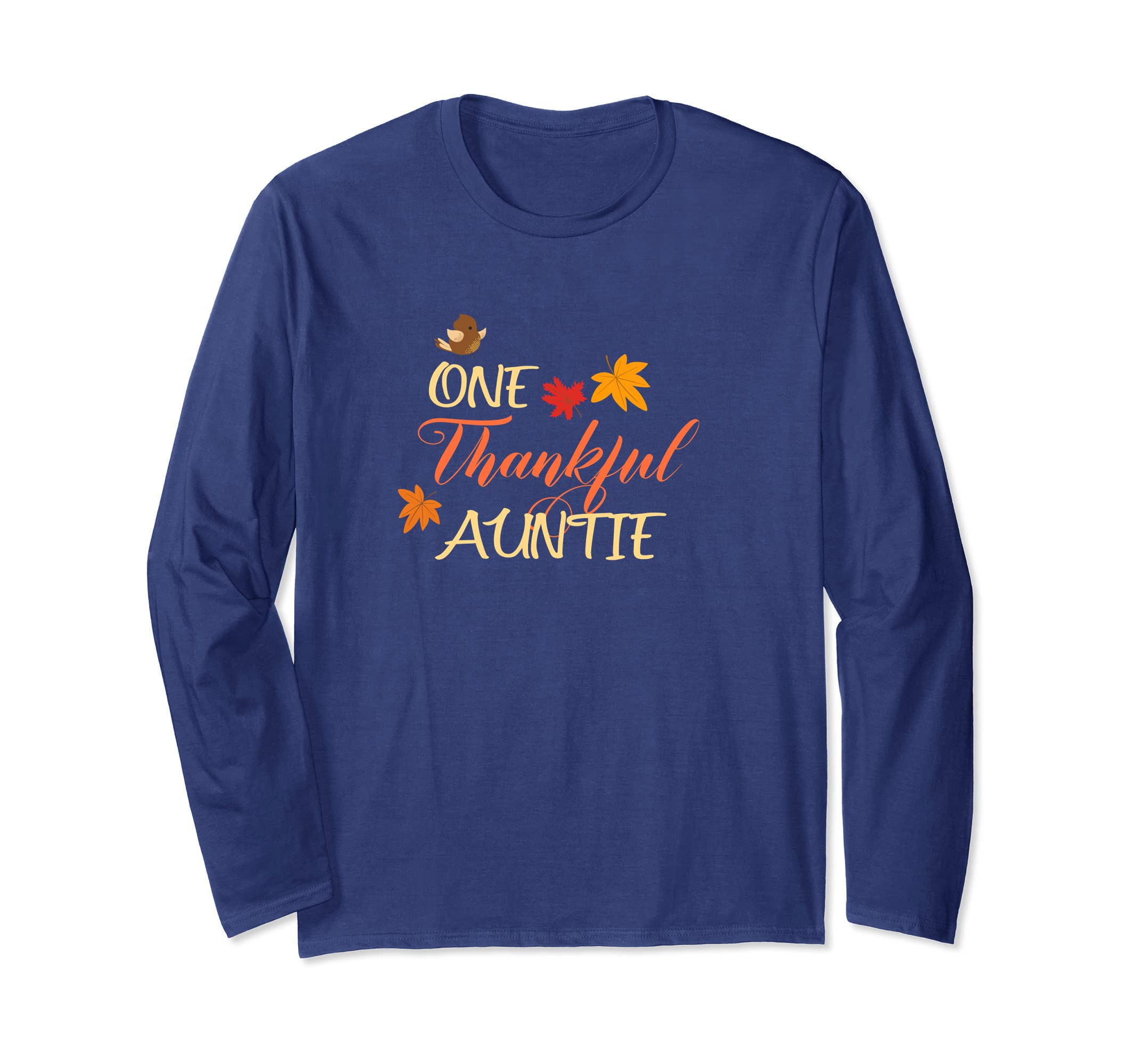 Aunt Longsleeve Shirt One Thankful Auntie With Bird-azvn