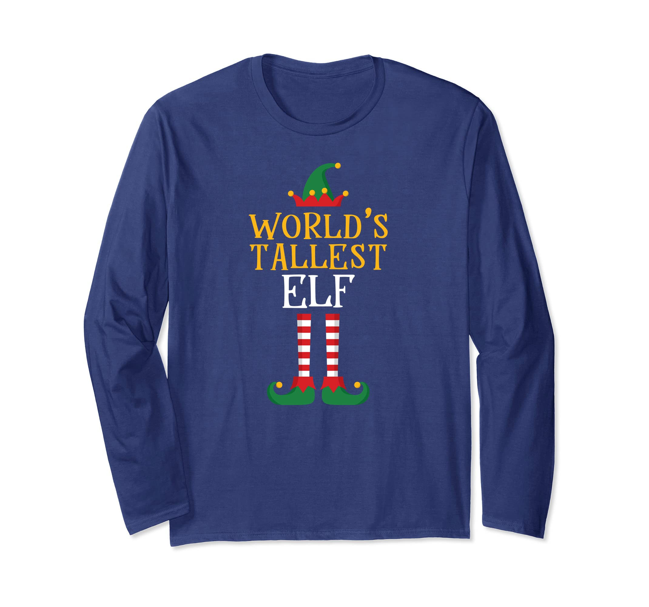 Amazoncom Worlds Tallest Elf Shirt Xmas Tall Elf Matching Family