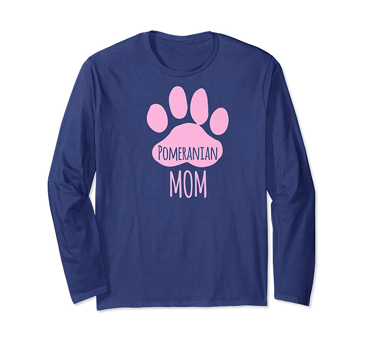 Cute Pomeranian Mom T Shirt for Pom Owner Dog Paw Pink-Long Sleeve-Navy