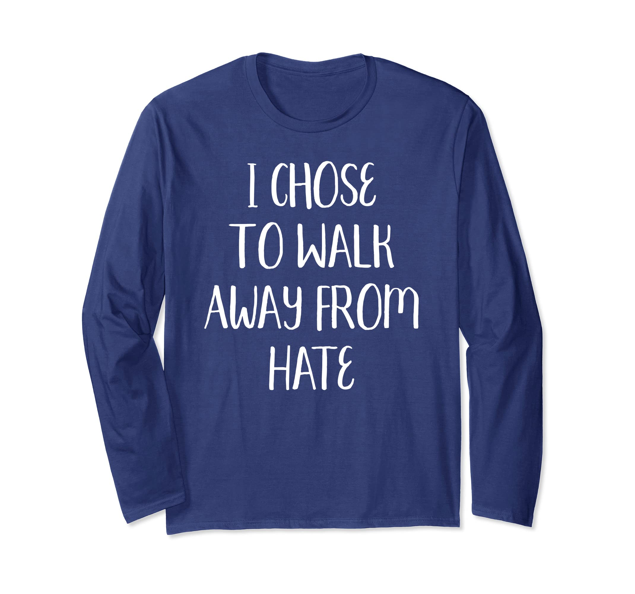 Walk Away from Hate No Hate Hashtag Rally Long Sleeve tShirt-ln