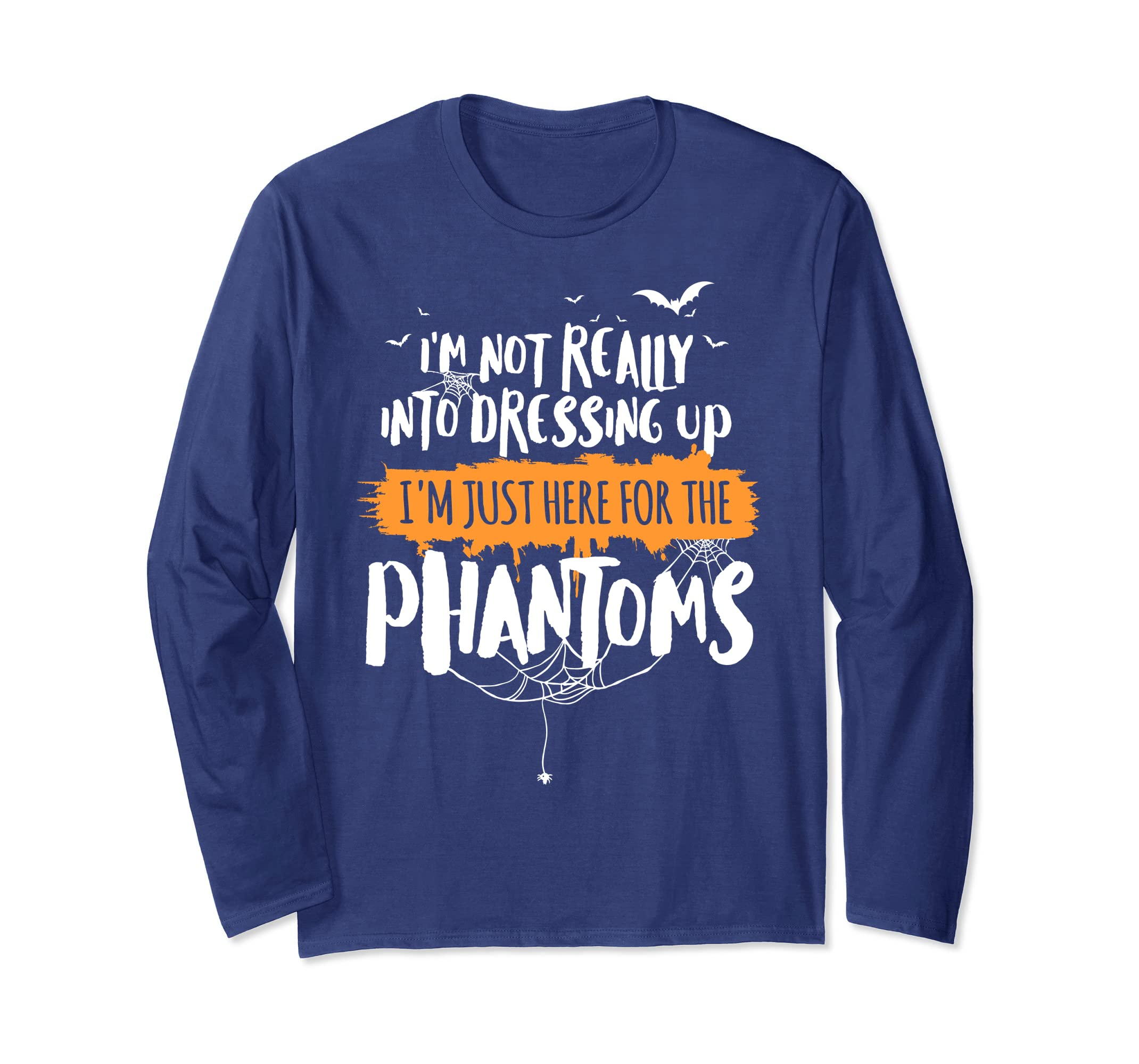Funny Halloween Long Sleeve   Here for the Phantoms-Bawle