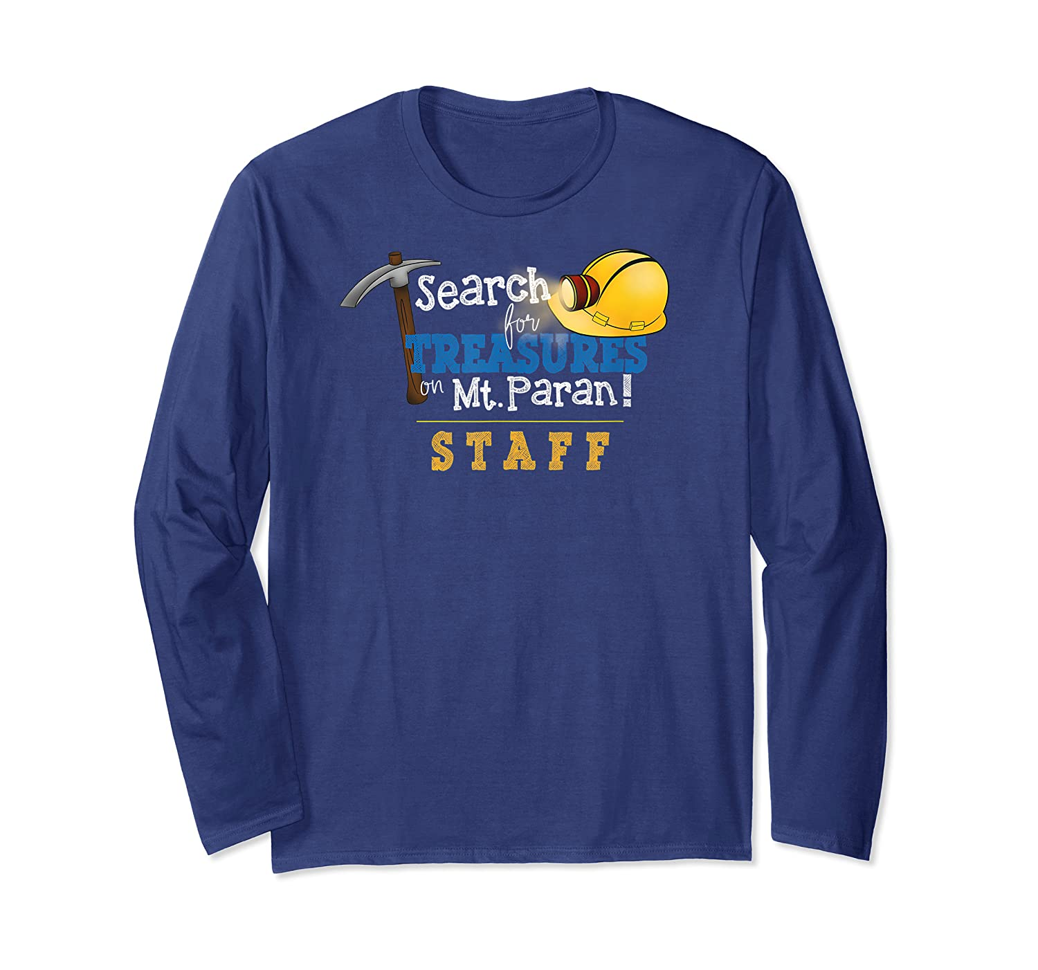 Search For Treasure On Mt Paran Staff Shirts Long Sleeve T-shirt
