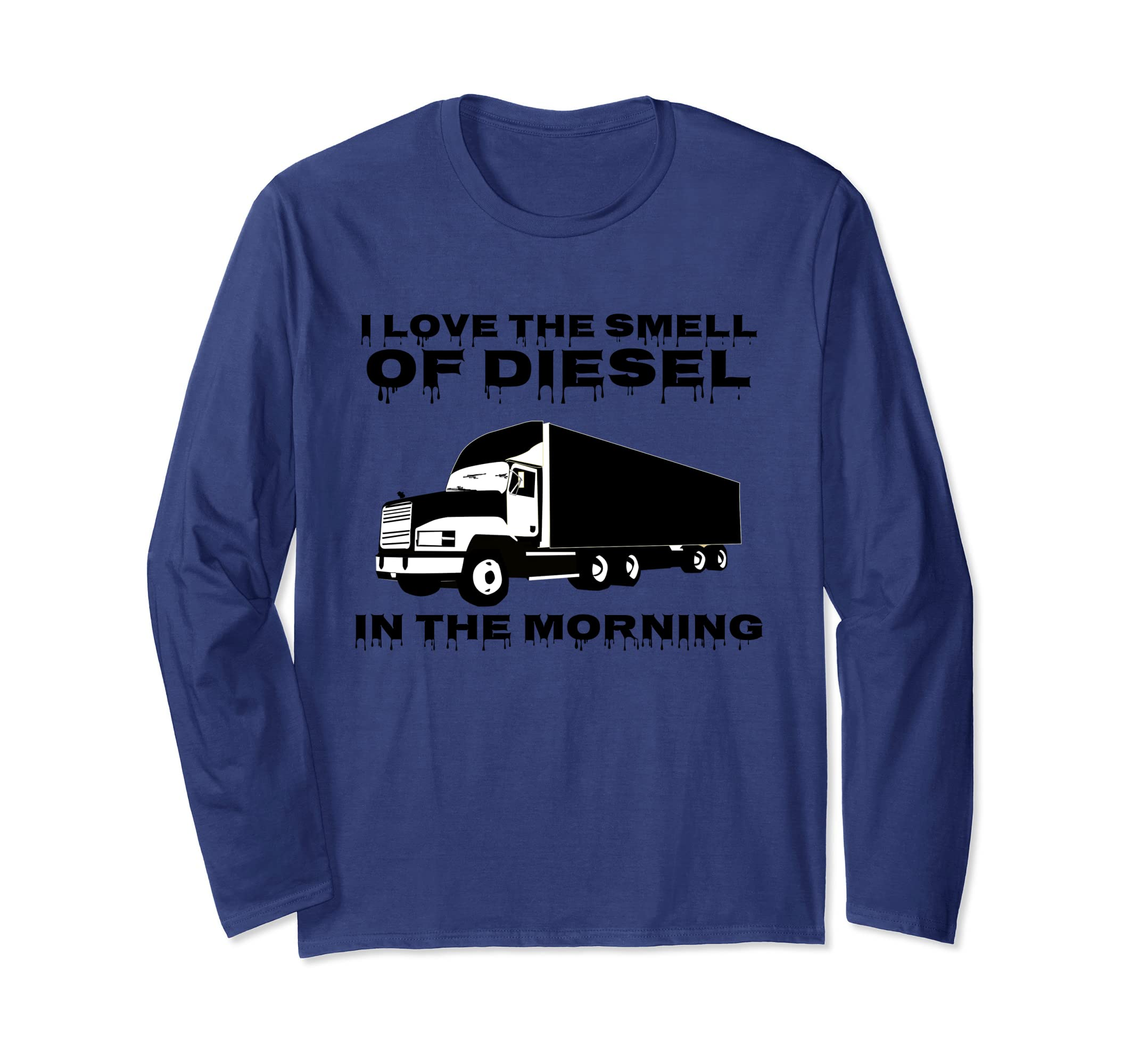I Love The Smell of Diesel In The Morning Trucker Tshirt-AZP