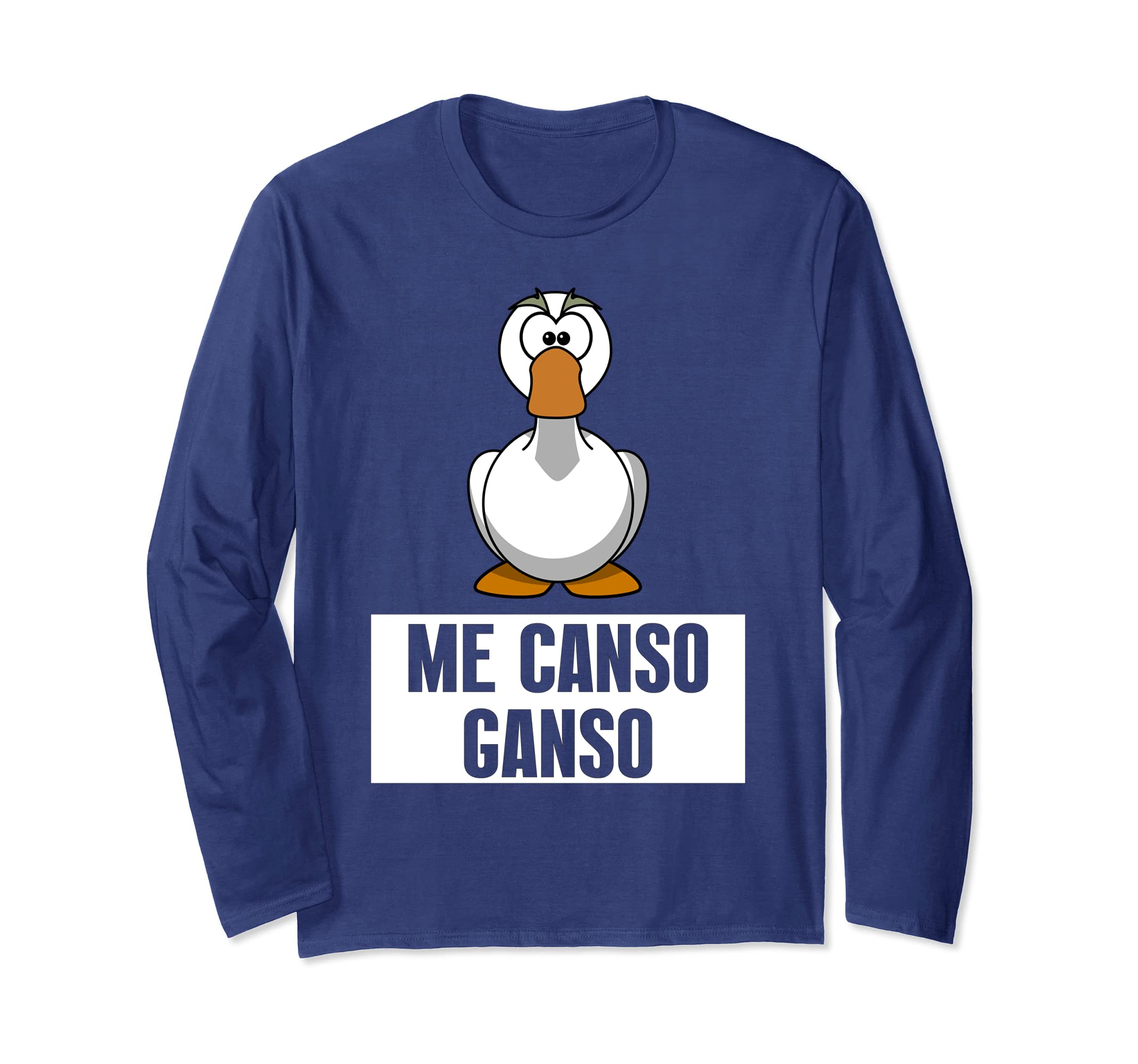 Amazon.com: Me Canso Ganso Long Sleeve- Sudadera Me Canso Ganso: Clothing