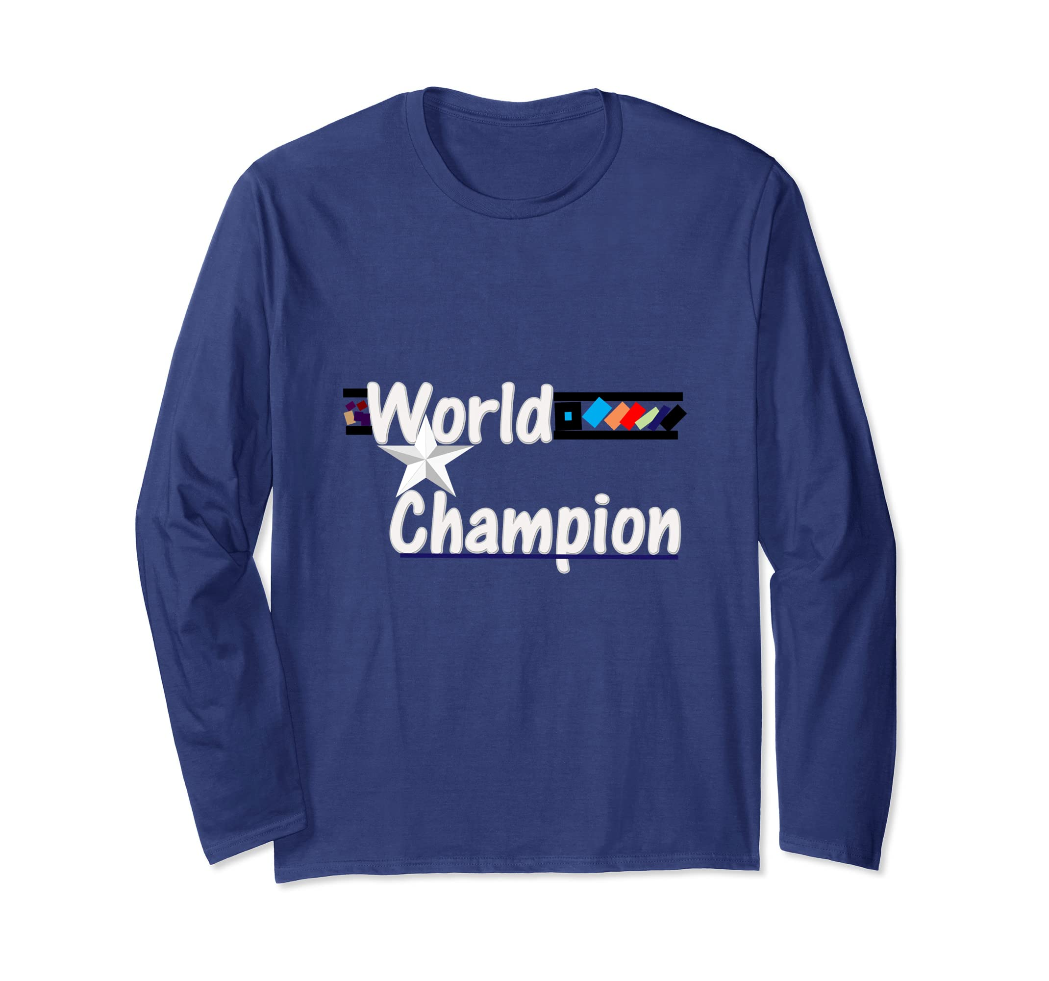 World Best: World Champion Long Sleeve Shirt-Awarplus