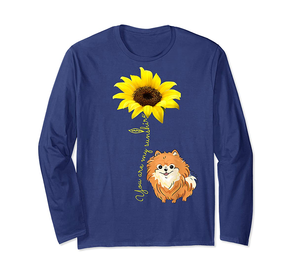 You Are My Sunshine Sunflower Pomeranian Pom Lover Shirt-Long Sleeve-Navy