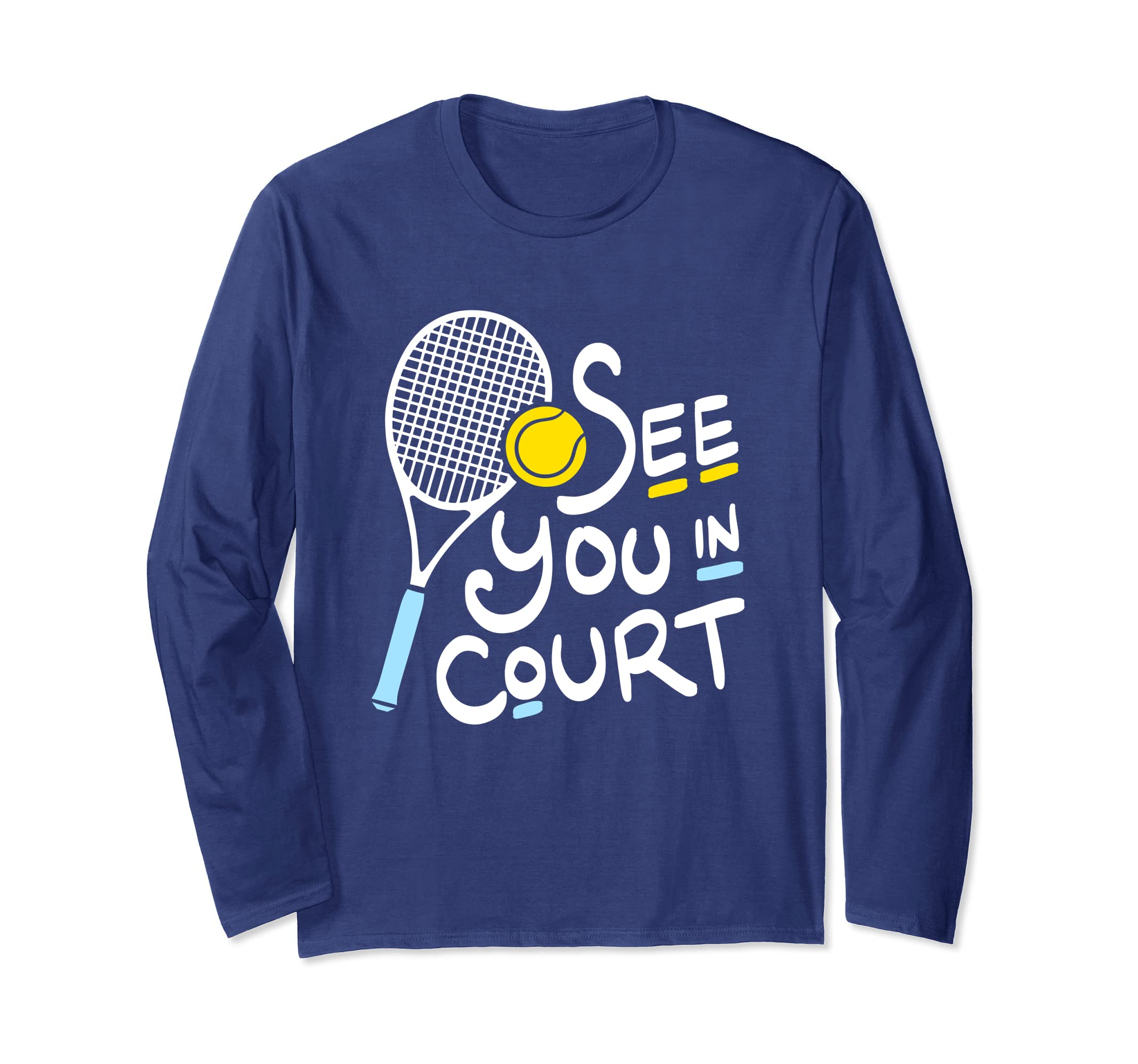 Amazon.com: See You in Court funny tennis and lawyer tee ...