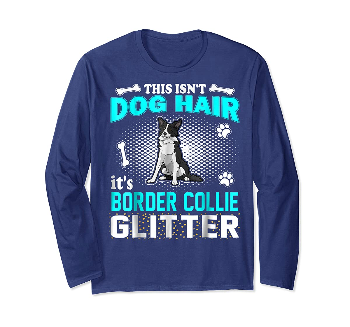 This Isn't Dog Hair It's Border Collie Glitter T-Shirt-Long Sleeve-Navy