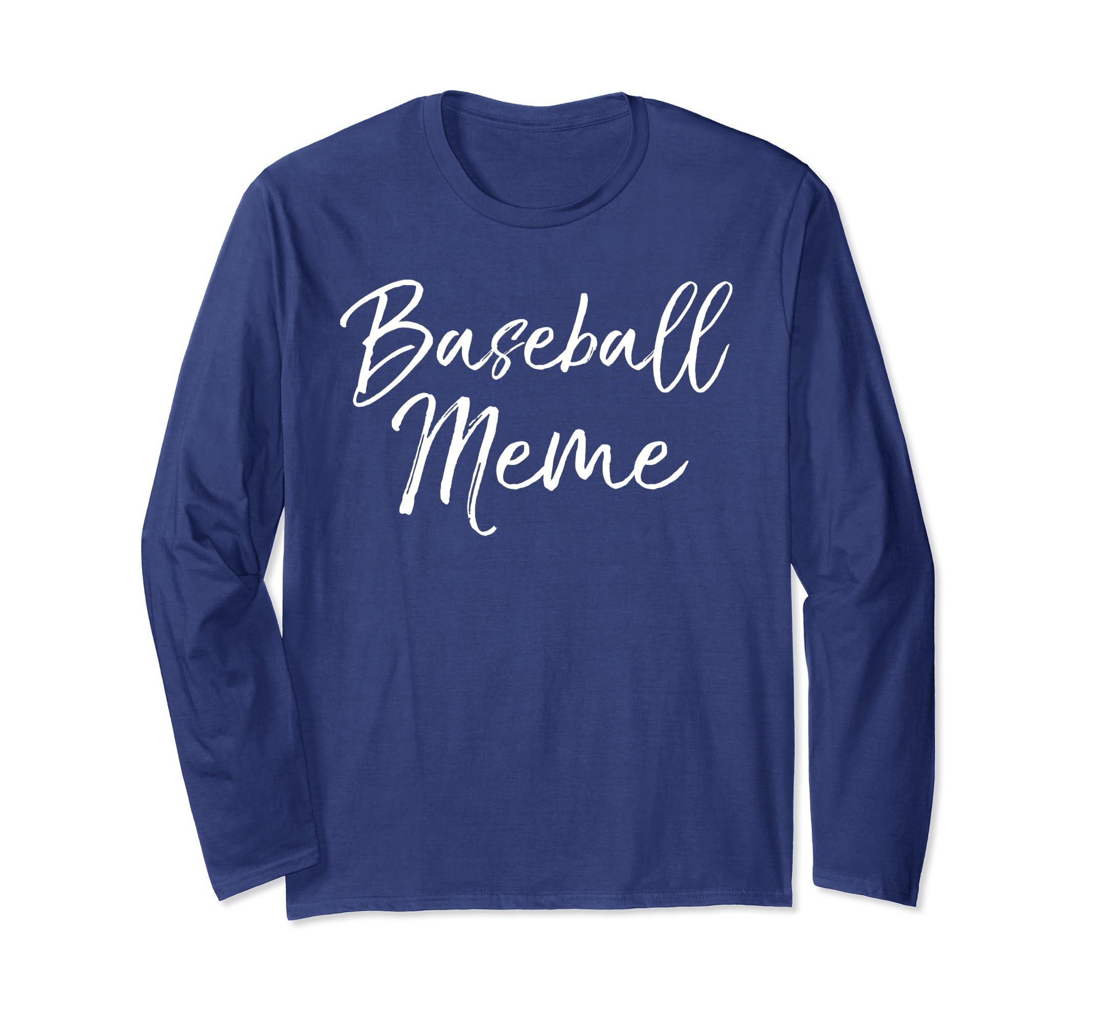 195ce616 Amazon.com: Cute Baseball Gift for Grandma & Mother's Day Baseball Meme  Long Sleeve T-Shirt: Clothing
