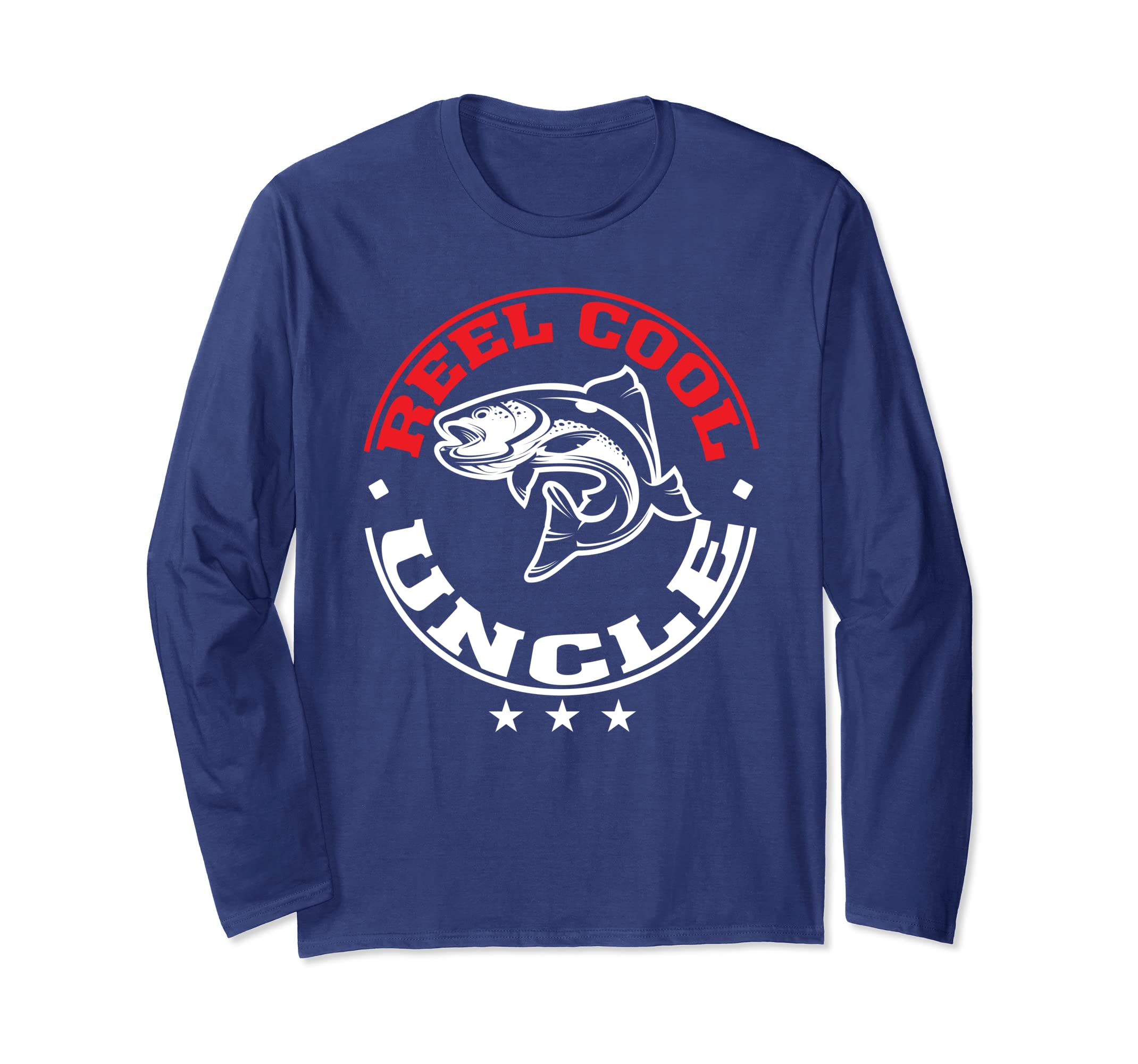f0047b13 Amazon.com: Reel Cool Uncle Fishing Father's Day Long Sleeve T-Shirt:  Clothing