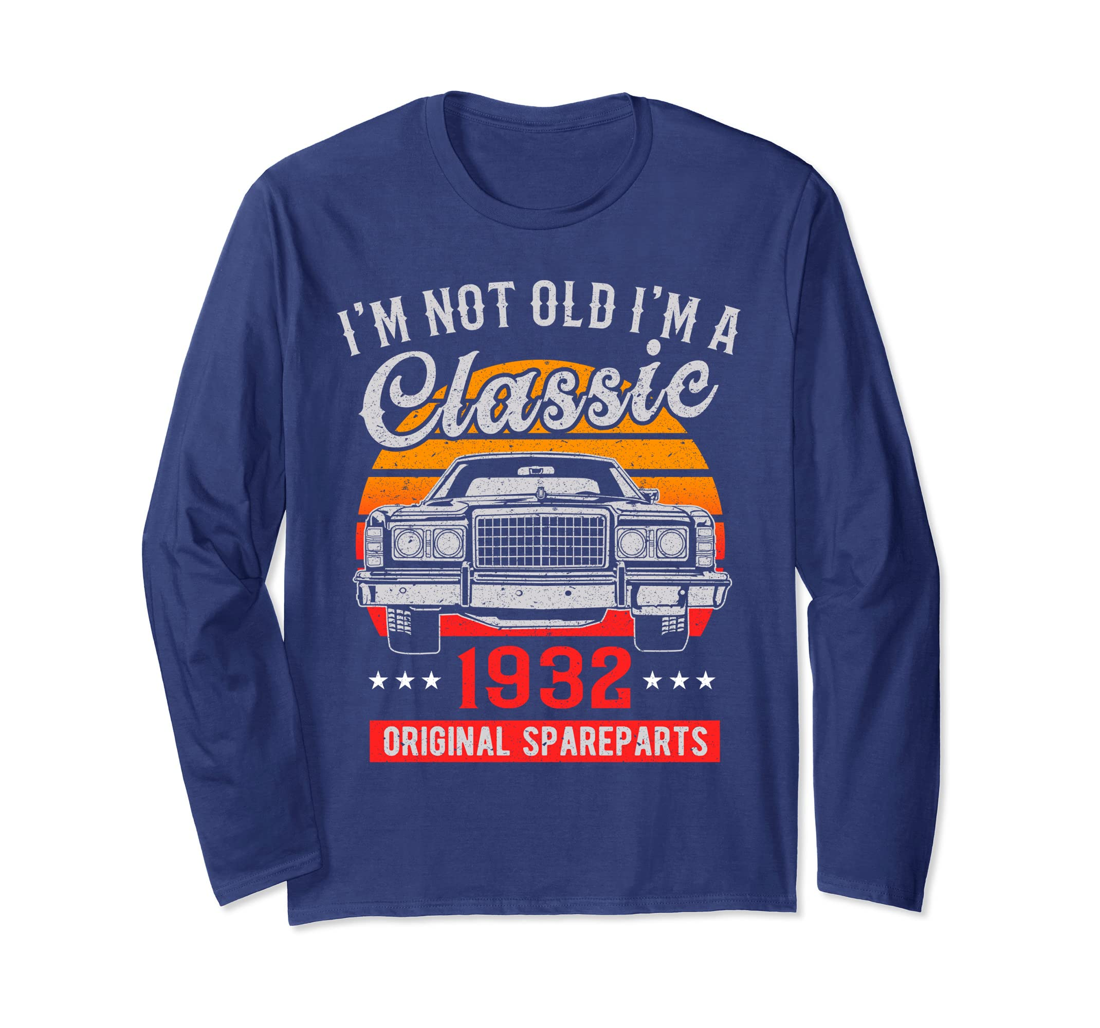86th Birthday Long Sleeves I'm not Old I'm a Classic 1932