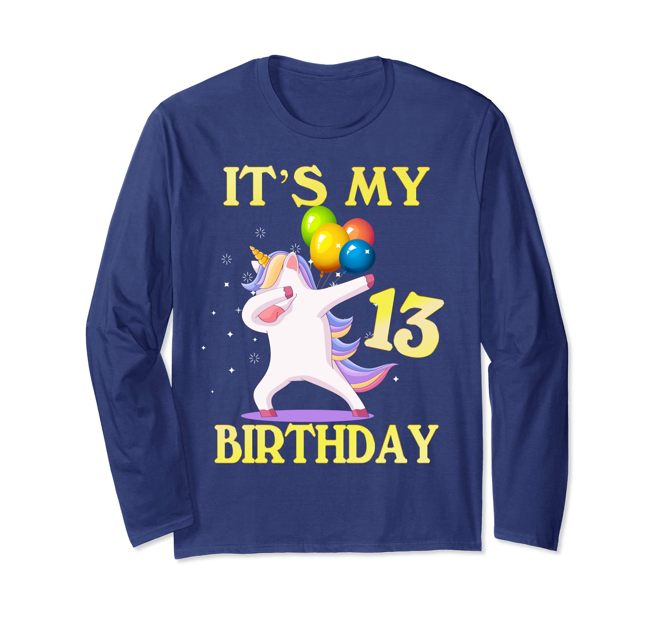 Amazon Gift For 13 Years Old Shirt 13th Its My Birthday Unicorn Clothing