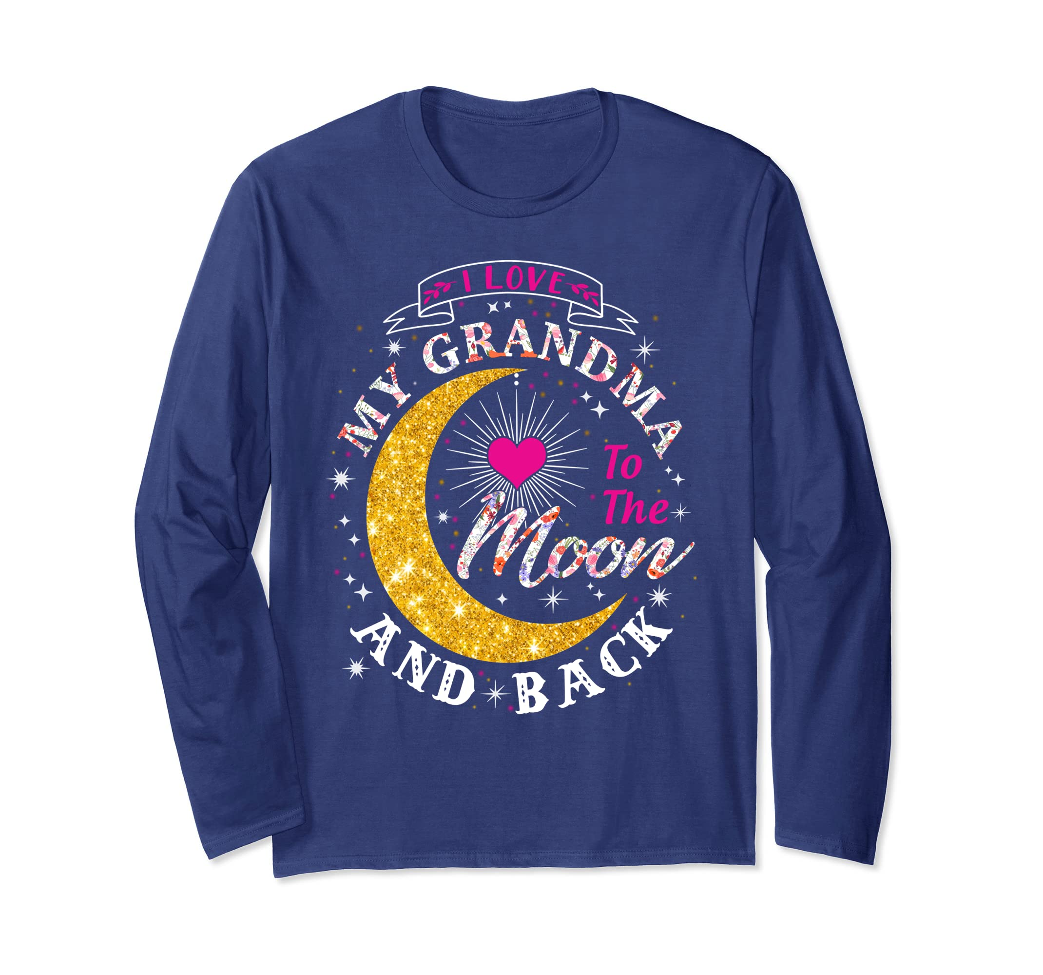 I love my Grandma to the Moon and back Long Sleeve T-Shirt-SFL