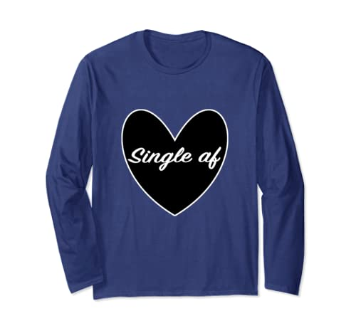 Single Af Sarcastic Dating Valentines Day Goth Heart Long Sleeve T Shirt