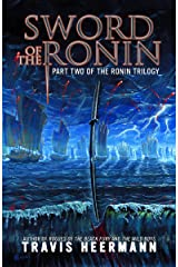 Sword of the Ronin (The Ronin Trilogy Book 2) Kindle Edition