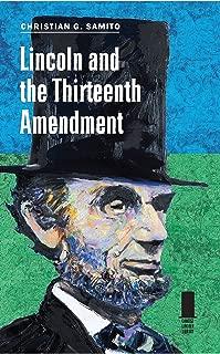 lincoln and the 13th amendment