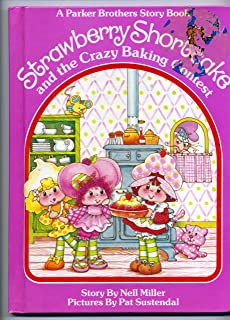 Strawberry Shortcake and the Crazy Baking Contest