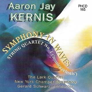 Kernis: Symphony in Waves & String Quartet No. 1