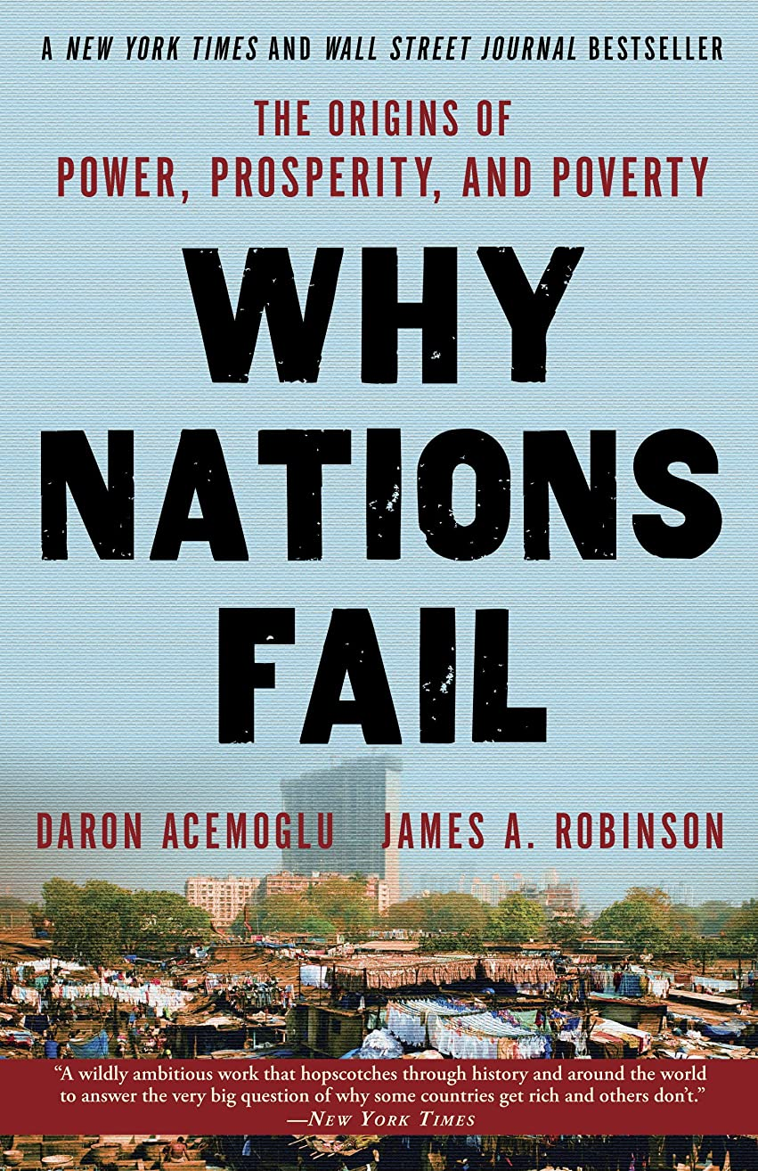 ドラム彼自身アマチュアWhy Nations Fail: The Origins of Power, Prosperity, and Poverty (English Edition)