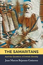 The Samaritans: And the Question of Jewish Identity