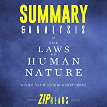 Summary & Analysis of The Laws of Human Nature: A Guide to the Book by Robert Greene