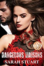Dangerous Liaisons: Risqué Seductions and Infidelities (Royal Command Family Saga Book 1)