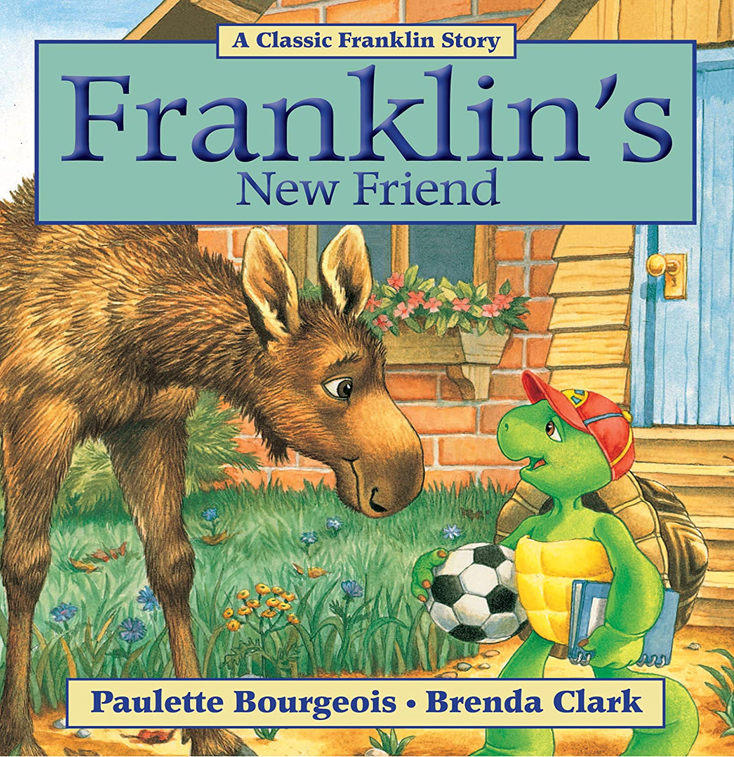 拒否コック代わりにFranklin's New Friend (Classic Franklin Stories Book 17) (English Edition)