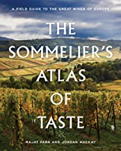 The Sommelier's Atlas of Taste: A Field Guide to the Great Wines of Europe PDF