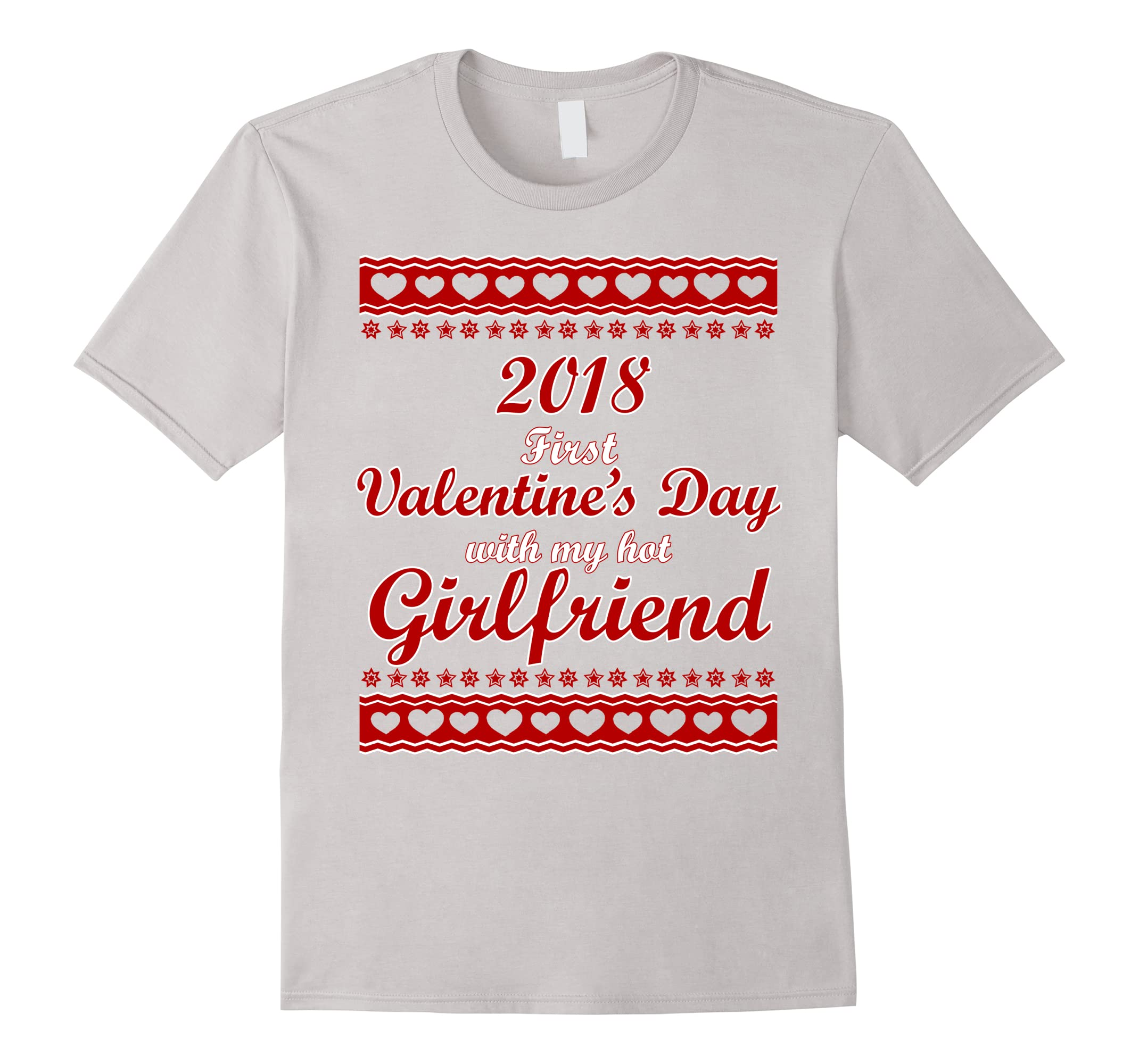 2018 First Valentine's Day with my Girlfriend-ah my shirt one gift