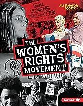 The Women's Rights Movement (Movements That Matter (Alternator Books ® ))