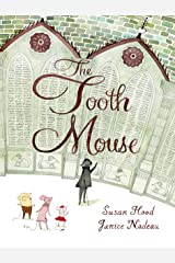 The Tooth Mouse Kindle Edition