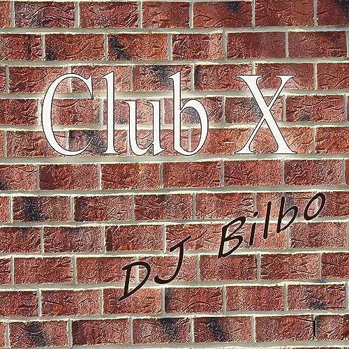 DJ Bilbo - Club X