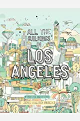 All the Buildings in Los Angeles: That I've Drawn So Far Hardcover