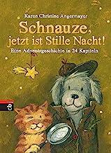 Schnauze, jetzt ist Stille Nacht!: Eine Adventsgeschichte in 24 Kapiteln (Die Schnauze-Reihe 3) (German Edition)