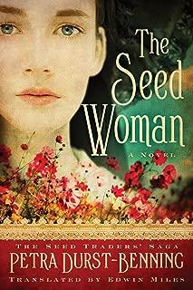 The Seed Woman (The Seed Traders' Saga Book 1)