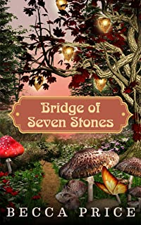 Bridge of Seven Stones (Transition cycle Book 1)