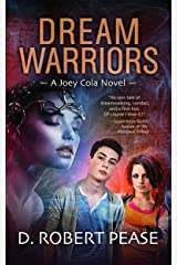 Dream Warriors: A Young Adult Urban Fantasy (Joey Cola Book 1) Kindle Edition