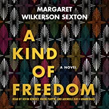 Best a kind of freedom a novel Reviews