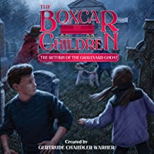 The Return of the Graveyard Ghost: The Boxcar Children Mysteries, Book 133