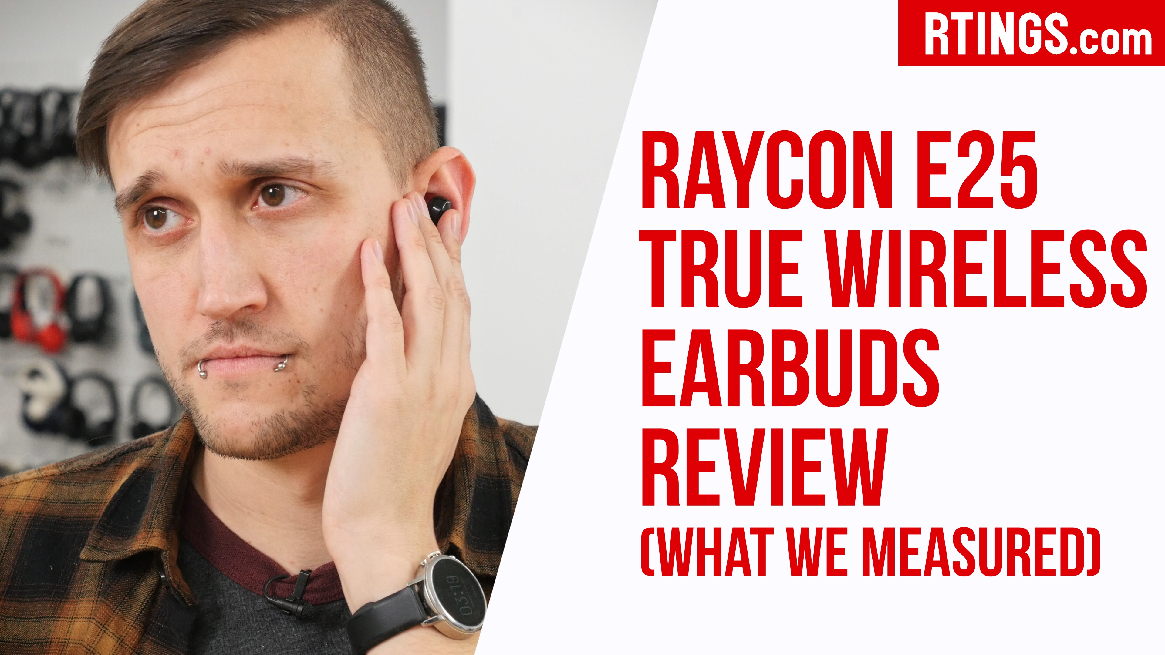Raycon E25 True Wireless Earbuds Review What We Measured