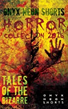 Onyx Neon Shorts: Horror Collection 2016
