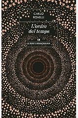 L'ordre del temps (Llibres Anagrama Book 50) (Catalan Edition) Kindle Edition