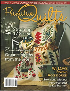 Primitive Quilts and Projects Magazine Spring 2019