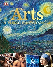 The Arts: A Visual Encyclopedia PDF