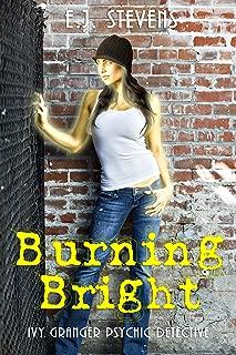 Burning Bright (Ivy Granger, Psychic Detective Book 3)