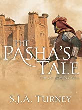 The Pasha's Tale (Ottoman Cycle Book 4) (English Edition)