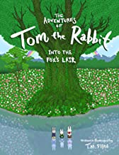 The Adventures of Tom the Rabbit Into the Fox's Lair